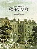 Soho Past, Richard Tames, 0948667265