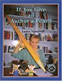 If You Give an Author a Pencil (Meet the Author)