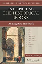 Interpreting the Historical Books: An Exegetical Handbook (Handbooks for Old Testament Exegesis)