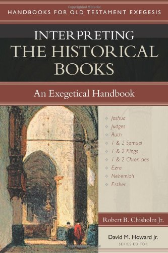 Interpreting the Historical Books: An Exegetical Handbook (Handbooks for Old Testament Exegesis)