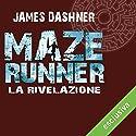 La rivelazione (Maze Runner 3) Audiobook by James Dashner Narrated by Maurizio Di Girolamo
