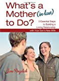 What's a Mother (in-Law) to Do?, Jane Angelich, 1451655231