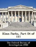 Klaus Fuchs, Part 04 Of 111, , 1288459998