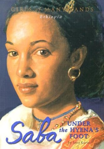 Saba: Under the Hyena's Foot (Girls of Many Lands) (Pearl Spring Flower Last The)