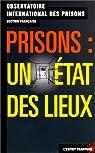 Prisons : Un état des lieux par Observatoire international des prisons