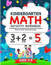Kindergarten Math Activity Workbook: For Kindergarten and Preschool Kids Learning The Numbers And Basic Math. Tracing Practice Book. | Ages 3-5 (Kindergarten Math Workbook)