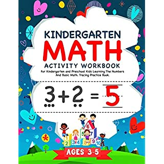 Kindergarten Math Activity Workbook: For Kindergarten and Preschool Kids Learning The Numbers And Basic Math. Tracing Practice Book. | Ages 3-5 (Kindergarten Math Workbook)