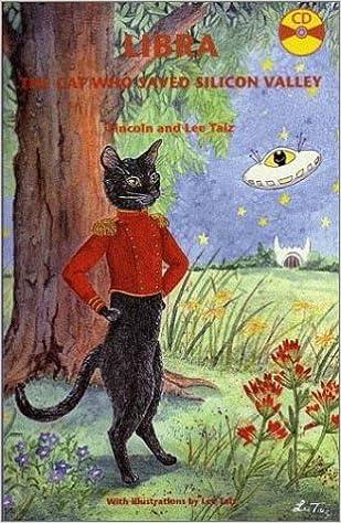 Libra: The Cat Who Saved Silicon Valley: Lincoln Taiz, Lee Taiz: 9780972304405: Amazon.com: Books