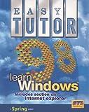 Easy Tutor: Learn Windows 98