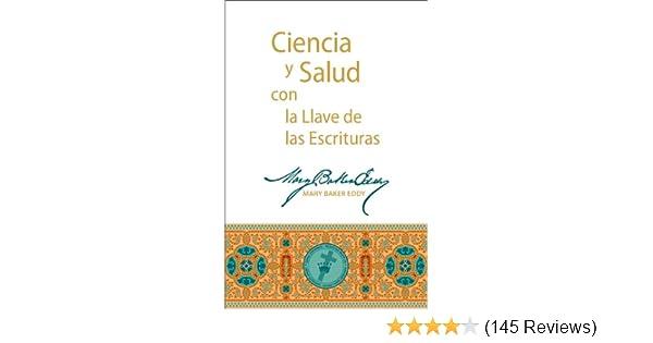 Ciencia y Salud con la Llave de las Escrituras (Spanish Edition)