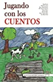 img - for Jugando con los cuentos (Spanish Edition) book / textbook / text book