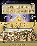 Los Secretos de las Piramides, Graham White, 8489396949