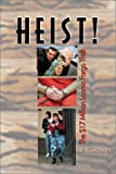 Heist!, Jeff Diamant, 0895872528