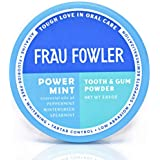 Frau Fowler Best Organic Tooth Powder - POWER MINT, Botanically Clean, Teeth-Whitening, Remineralizing, Fluoride Free, Gluten Free, SLS Free -Restores Enamel and Freshens Breath, 2 oz
