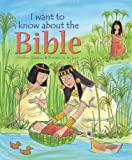 I Want to Know about the Bible, Christina Goodings, 0745960561