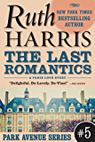 THE LAST ROMANTICS, A Paris Love Story  (Park Avenue Series, Book #5)