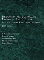 Aleinikoff, Martin, Motomura, Fullerton, and Stumpf's Immigration and Nationality Laws of the United States: Selected Statutes, Regulations and Forms serves as a one-stop source for federal immigration legislation and other primary source mat...