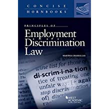 Principles of Employment Discrimination (Concise Hornbook Series)