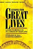 img - for Lessons from Great Lives: Learn To Be Rich In All Areas of Your Life book / textbook / text book