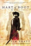 Hart & Boot & Other Stories