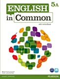 English in Common 5A Split: Student Book with ActiveBook and Workbook, Maria Victoria Saumell, Sarah Louisa Birchley, 0132628988