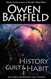 History, Guilt and Habit, Owen Barfield, 0956942326