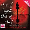 Out of Sight Out of Mind Audiobook by Evonne Wareham Narrated by Jenny Funnell