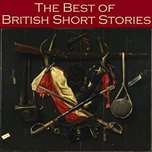 The Best of British Short Stories Audiobook