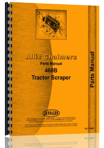 Allis Chalmers T S 460B Elevating Scraper Tractor Parts Manual Catalog