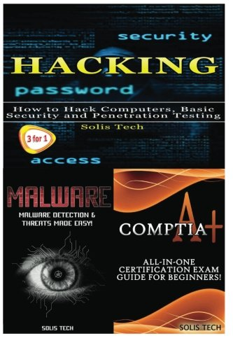 Download Hacking + Malware + CompTIA A+ pdf epub