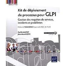 Kit de déploiement de processus pour GLPI : Gestion des requêtes