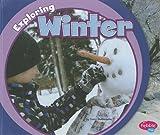Exploring Winter, Terri DeGezelle, 142967699X