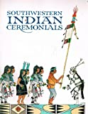 Southwestern Indian Ceremonials, Tom Bahti, 0916122271