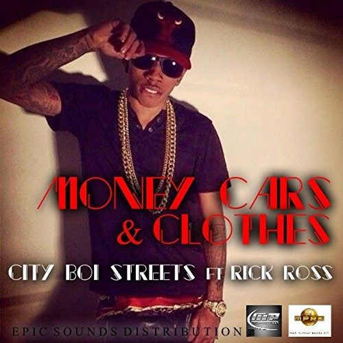 Money, Cars, and Clothes [Explicit] (Money And The Cars Cars And The Clothes)