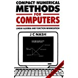 Compact Numerical Methods for Computers: Linear Algebra and Function Minimisation