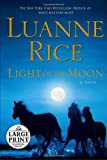 Light of the Moon, Luanne Rice, 0739327739