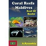 Coral Reefs Maldives: Reef ID Books