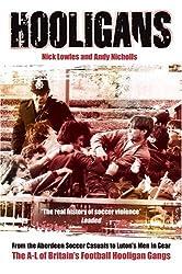 Hooligans: A-L of British Football Gangs v. 1
