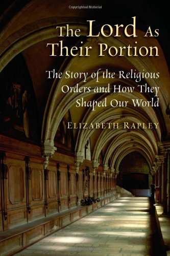 The Lord as Their Portion: The Story of the Religious...