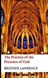 The Practice of the Presence of God, Brother Lawrence, 1484893042