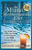 The Miami Mediterranean Diet, Michael D. Ozner, 193377150X