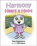 Harmony Hears a Hoot by Fara Augustover (2014) Hardcover