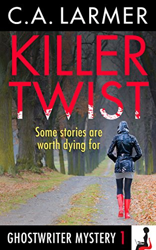 Killer Twist (A Ghostwriter Mystery Book 1)