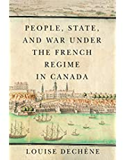 People, State, and War under the French Regime in Canada
