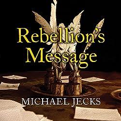 Rebellion's Message
