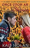 Once Upon An Heirloom (Meet Cute Romance Book 3)