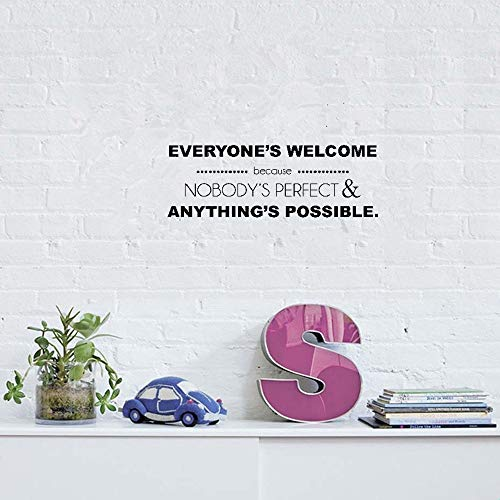 aegeare Wall Art Stickers Quotes and Sayings Everyone's Welcome Because Nobody's Perfect & Anything'S Possible.