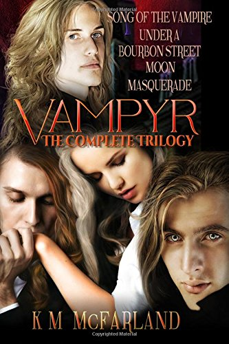 Book: Vampyr - The Complete Trilogy by K. M. McFarland