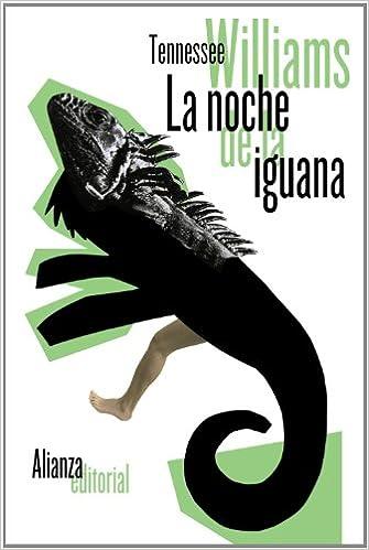 La noche de la iguana (El Libro De Bolsillo - Literatura)