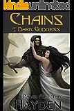 Chains of a Dark Goddess (Tales of Pawan Kor Book 2)